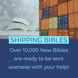 ALERT: Bibles are Ready to Ship